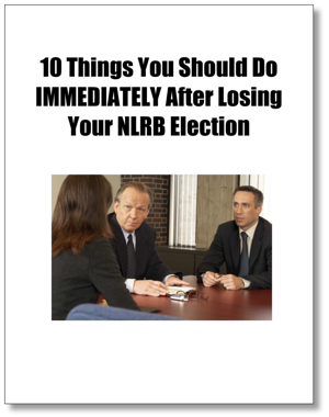 10 Things You Should Do After Winning Your NLRB Election